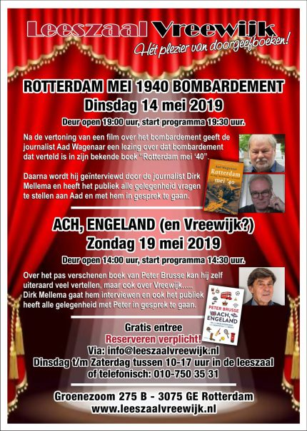 Lezingen 'Rotterdam mei '40' en 'Ach Engeland'.